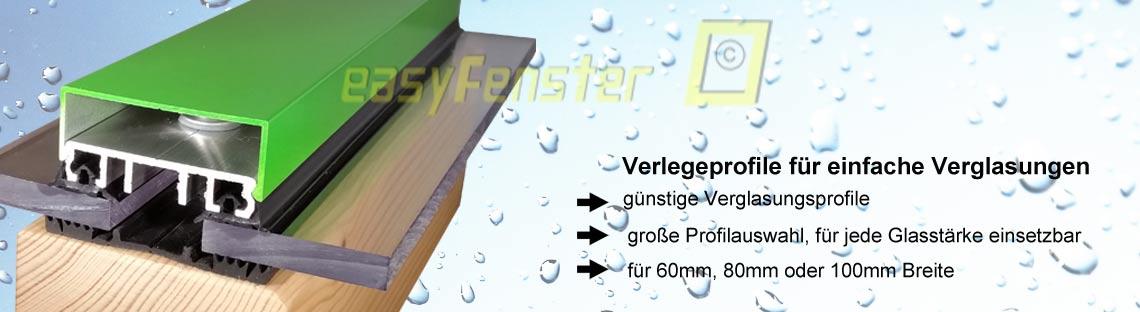 Verlegeprofile für einfache Verglasungen